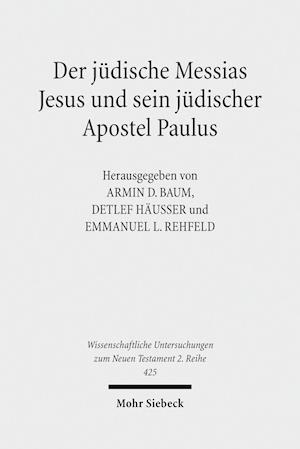 Bog, paperback Der Judische Messias Jesus Und Sein Judischer Apostel Paulus