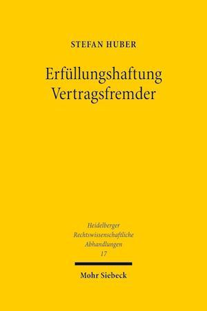 Erfullungshaftung Vertragsfremder af Stefan Huber
