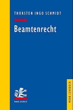 Bog, paperback Beamtenrecht af Thorsten Ingo Schmidt
