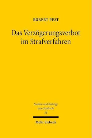 Bog, paperback Das Verzogerungsverbot Im Strafverfahren af Robert Pest