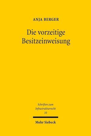 Bog, paperback Die Vorzeitige Besitzeinweisung af Anja Berger