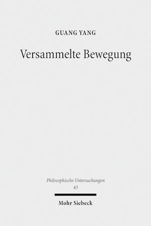 Bog, paperback Versammelte Bewegung af Guang Yang