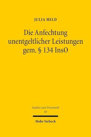 Bog, hardback Die Anfechtung Unentgeltlicher Leistungen Gem. 134 Inso af Julia Held