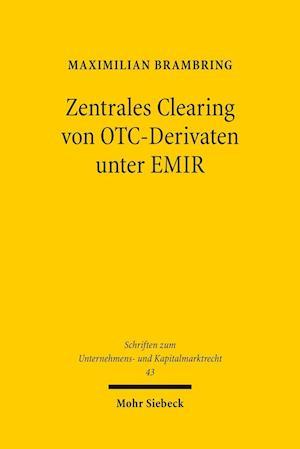 Bog, paperback Zentrales Clearing Von OTC-Derivaten Unter Emir af Maximilian Brambring