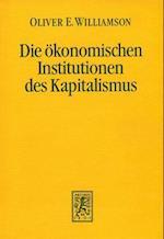 Die Okonomischen Institutionen Des Kapitalismus af Oliver E. Williamson