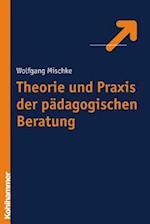 Theorie Und Praxis Der Padagogischen Beratung