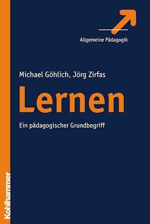 Lernen af Michael Gohlich, Jorg Zirfas