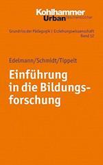 Einfuhrung in Die Bildungsforschung af Doris Edelmann, Joel Schmidt, Rudolf Tippelt