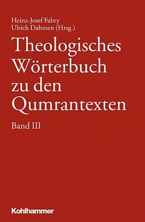 Bog, hardback Theologisches Worterbuch Zu Den Qumrantexten. Band 3 af Ulrich Dahmen