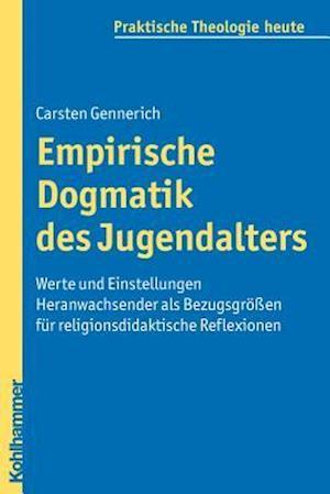 Empirische Dogmatik Des Jugendalters af Carsten Gennerich