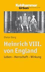 Heinrich VIII. Von England af Dieter Berg
