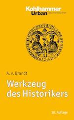 Werkzeug Des Historikers af Ahasver Von Brandt, Ahasver Von Brandt
