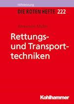 Rettungs- und Transporttechniken (Die Roten Hefte Ausbildung Kompakt)