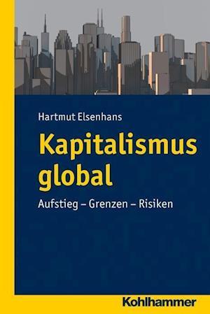 Kapitalismus Global af Hartmut Elsenhans