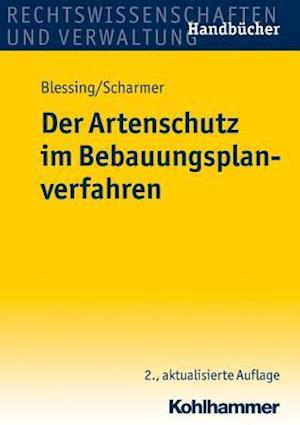 Der Artenschutz Im Bebauungsplanverfahren af Eckart Scharmer, Matthias Blessing