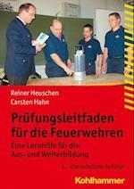 Prufungsleitfaden Fur Die Feuerwehren (Fachbuchreihe Brandschutz)