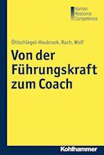 Von Der Fuhrungskraft Zum Coach (Nicht Angegeben)