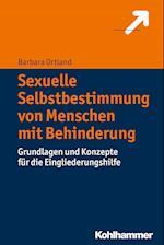 Sexuelle Selbstbestimmung Von Menschen Mit Behinderung