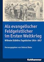 ALS Evangelischer Feldgeistlicher Im Ersten Weltkrieg