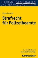 Strafrecht Fur Polizeibeamte (Recht Und Verwaltung)