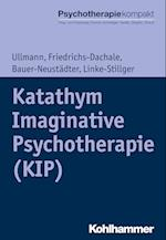 Katathym Imaginative Psychotherapie (Kip) (Psychotherapie Kompakt)