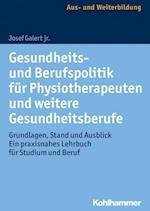 Gesundheits- Und Berufspolitik Fur Physiotherapeuten Und Weitere Gesundheitsberufe
