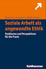 Ethische Grundlagen Fur Soziale Professionen