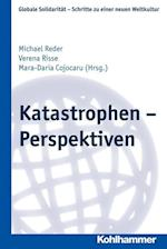 Katastrophen - Perspektiven (Globale Solidaritat Schritte Zu Einer Neuen Weltkultur, nr. 26)