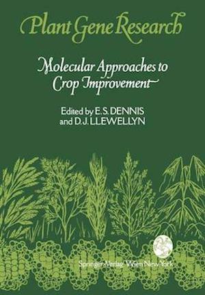 Bog, hardback Molecular Approaches to Crop Improvement af E.S. Dennis