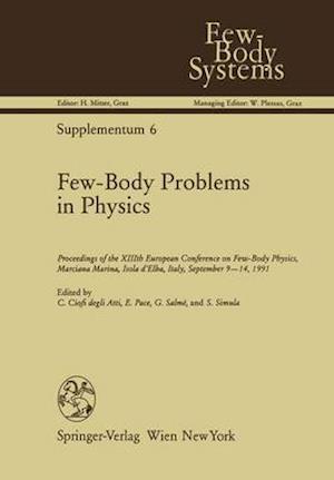 Bog, hardback Few-Body Problems in Physics af Claudio Ciofi Degli Atti