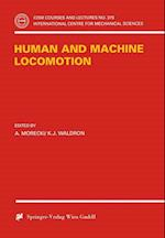 Human and Machine Locomotion (CISM International Centre for Mechanical Sciences)