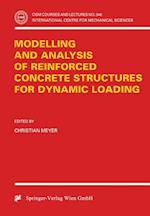 Modelling and Analysis of Reinforced Concrete Structures for Dynamic Loading af Christian Meyer