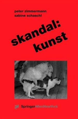 Skandal af Peter Zimmermann, Sabine Schaschl