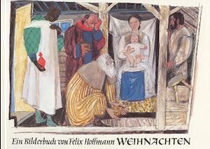 Weihnachten af Felix Hoffmann