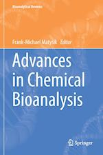 Advances in Chemical Bioanalysis af Frank-Michael Matysik