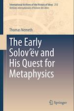 Early Solov'ev and His Quest for Metaphysics af Thomas Nemeth