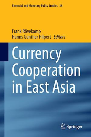Currency Cooperation in East Asia af Frank Rovekamp