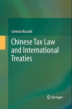 Chinese Tax Law and International Treaties af Lorenzo Riccardi