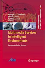 Multimedia Services in Intelligent Environments af George A. Tsihrintzis