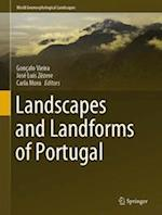Landscapes and Landforms of Portugal (World Geomorphological Landscapes)