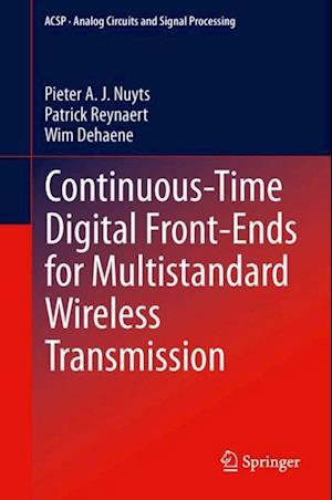 Continuous-Time Digital Front-Ends for Multistandard Wireless Transmission af Wim Dehaene