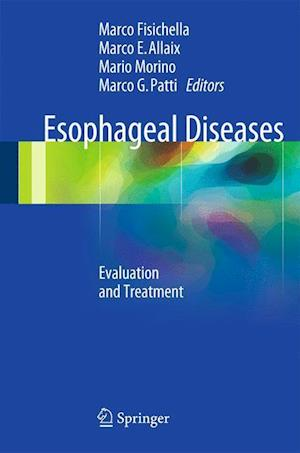 Esophageal Diseases: Evaluation and Treatment af P. Marco Fisichella