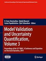 Model Validation and Uncertainty Quantification af H. Sezer Atamturktur