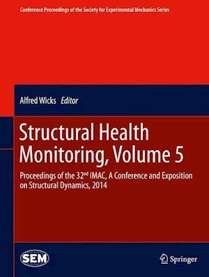 Structural Health Monitoring af Alfred Wicks
