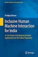 Inclusive Human Machine Interaction for India af Pradipta Biswas