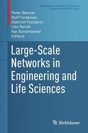 Large-Scale Networks in Engineering and Life Sciences af Peter Benner