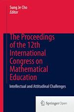 The Proceedings of the12th International Congress on Mathematical Education af Sung Je Cho