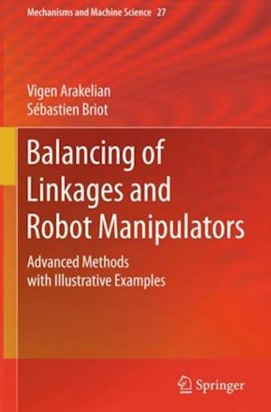Balancing of Linkages and Robot Manipulators af Sebastien Briot