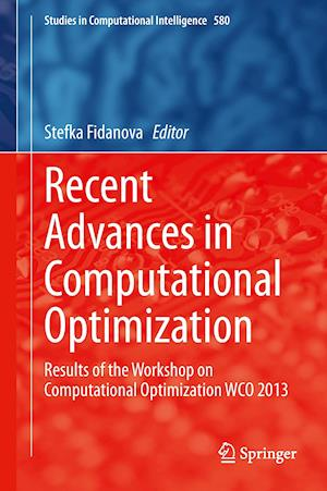 Recent Advances in Computational Optimization af Stefka Fidanova