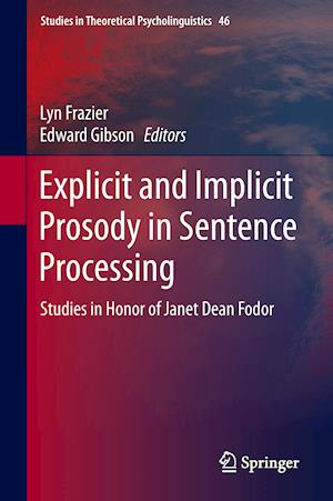 Explicit and Implicit Prosody in Sentence Processing af Lyn Frazier